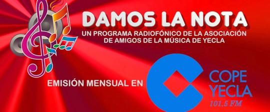 """NUEVA EMISIÓN DEL ESPACIO""""DAMOS LA NOTA"""" EN COPE YECLA 101.5 FM"""