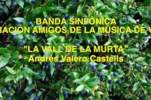 CONCIERTO SANTA CECILIA 2019: «LA VALL DE LA MURTA» DE ANDRÉS VALERO-CASTELLS