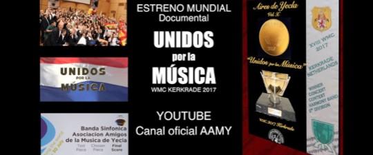ESTRENO MUNDIAL DOCUMENTAL «UNIDOS POR LA MÚSICA» EN EL CANAL DE YOUTUBE DE LA AAM DE YECLA