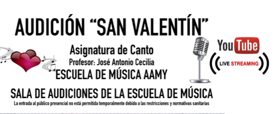 "AUDICIÓN DE ""SAN VALENTÍN"""