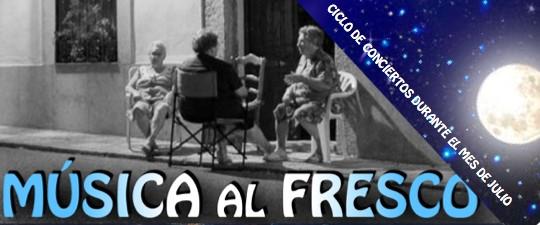"""CICLO """"MÚSICA AL FRESCO"""", DEL 5 AL 30 DE JULIO"""